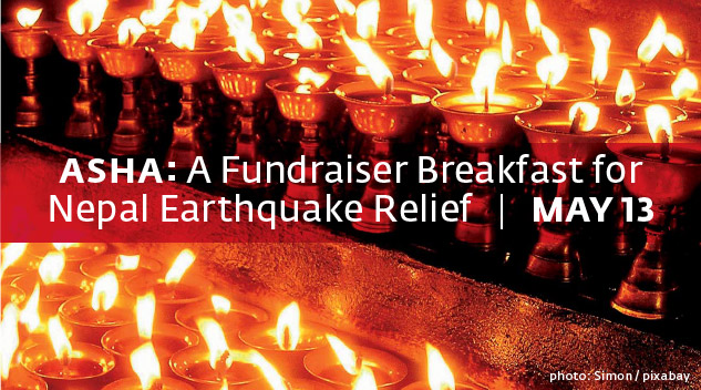 Asha: A Fundraiser Breakfast for Nepal Earthquake Relief