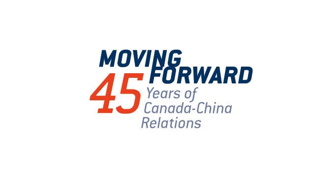 Moving Forward: 45 Years of Canada-China Relations