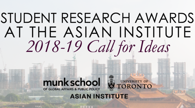 Student Research Awards at the Asian Institute, 2018-19 Call for Ideas