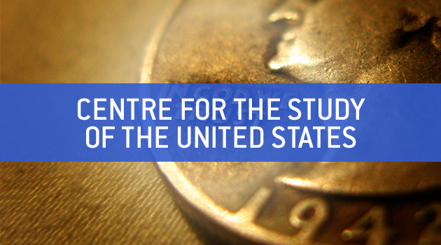 "Text faded on top of photo showing american coin --- reads ""Centre for the Study of the United States"" (Photo credit: https://www.flickr.com/photos/scotthudson/2986260634)"