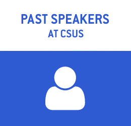 "People icon, with text reading: ""Past Speakers at CSUS"""