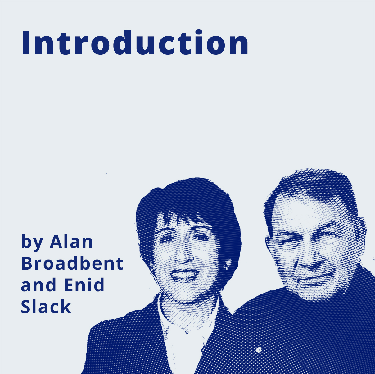 Introduction by Alan Broadbent and Enid Slack