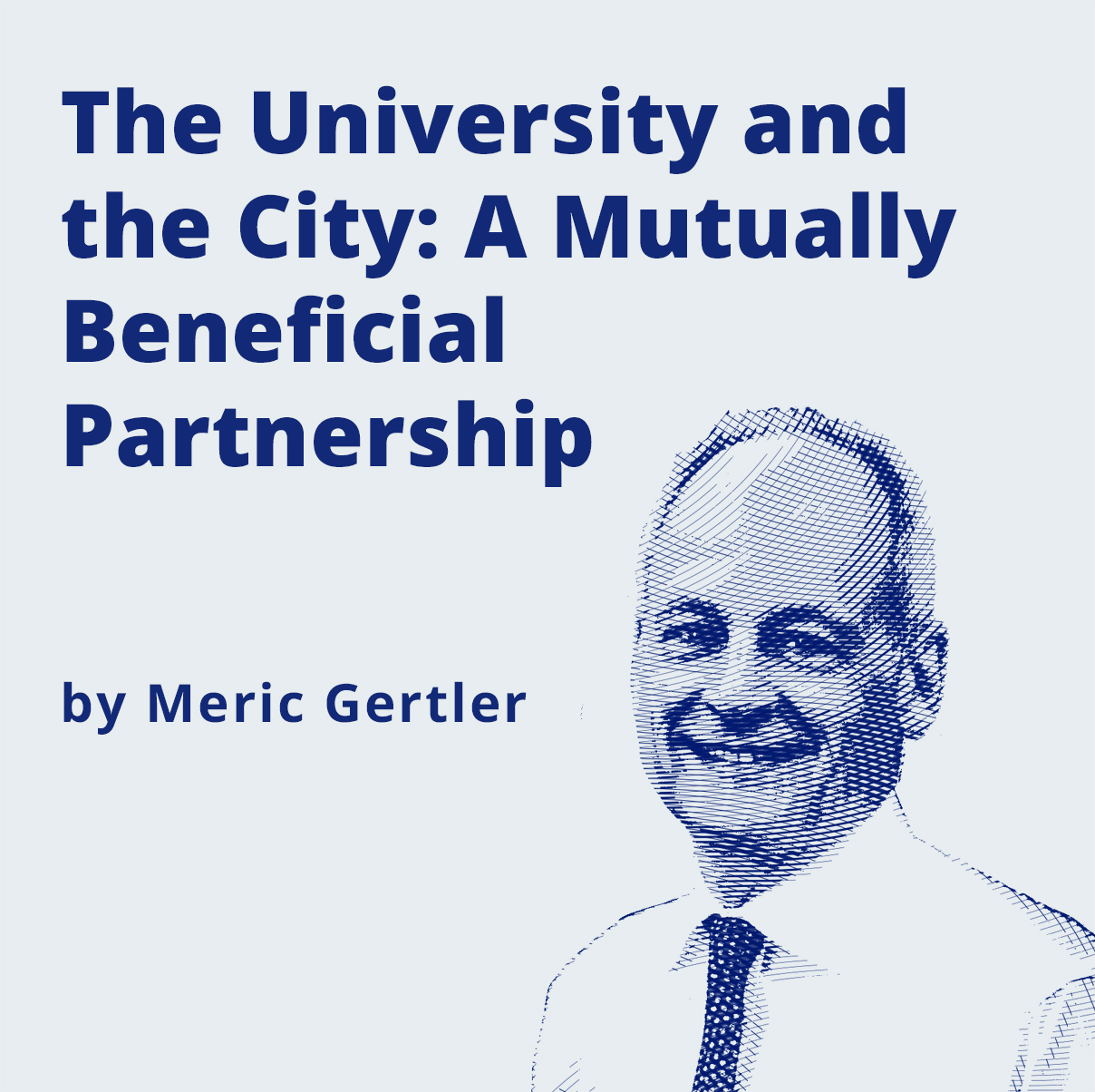 image - The University and the City: A Symbiotic Partnership by Meric Gertler