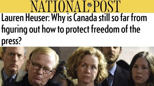 The title of Lauren's Article: Lauren Heuser: Why is Canada still so far from figuring out how to protect freedom of the press?