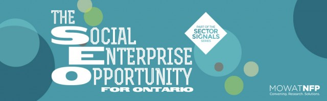 The Social Enterprise Opportunity for Ontario