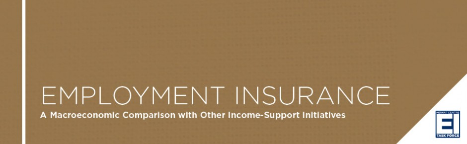 Employment Insurance: A Macroeconomic Comparison with Other Income-Support Initiatives