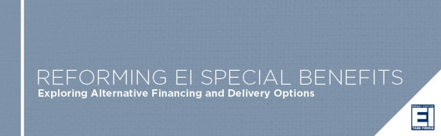 Reforming EI Special Benefits
