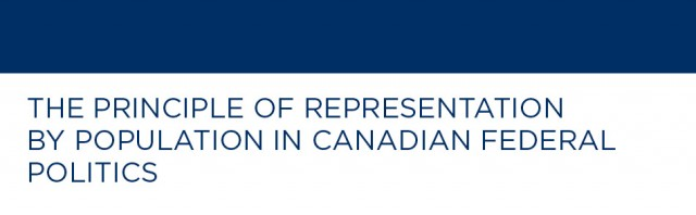 The Principle of Representation by Population in Canadian Federal Politics