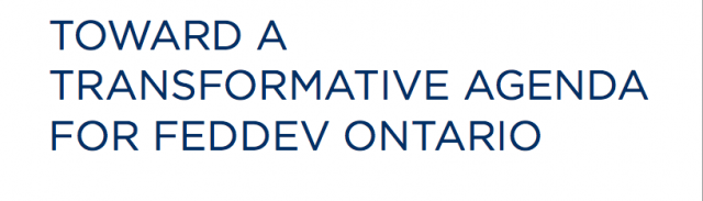 Toward a Transformative Agenda for FedDev Ontario
