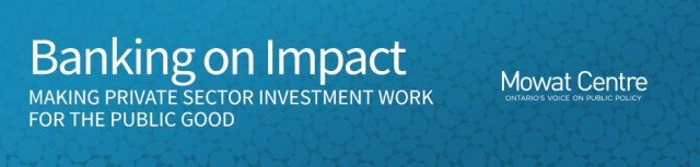 Banking on Impact: Making private sector investment work for the public good