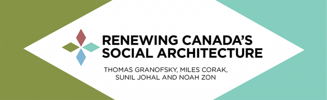 Renewing Canada's Social Architecture Framing Paper