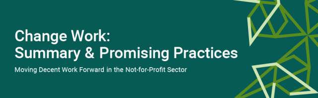 Change Work: Summary & Promising Practices