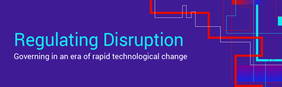 Regulating Disruption
