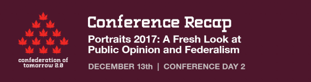 CoT Conference Recap: Day 2 – Portraits 2017: A Fresh Look at Public Opinion and Federalism
