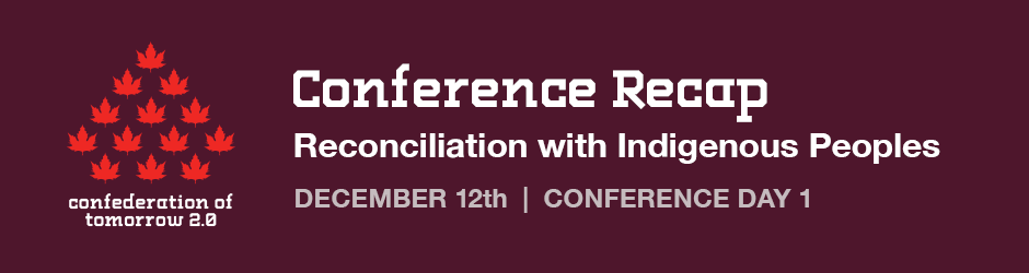 CoT Conference Recap: Day 1 – Reconciliation with Indigenous Peoples