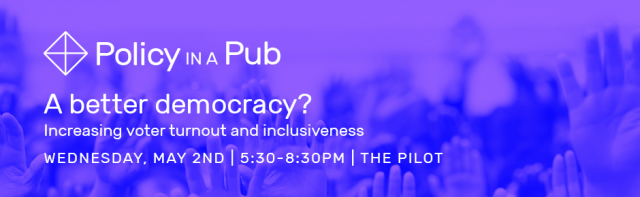 Policy in a Pub: A better democracy?