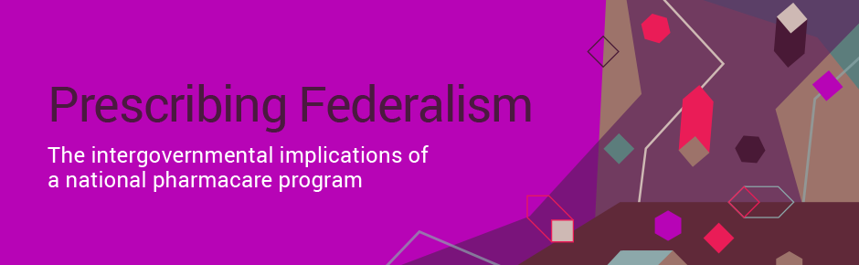 prescribing federalism the mowat centre