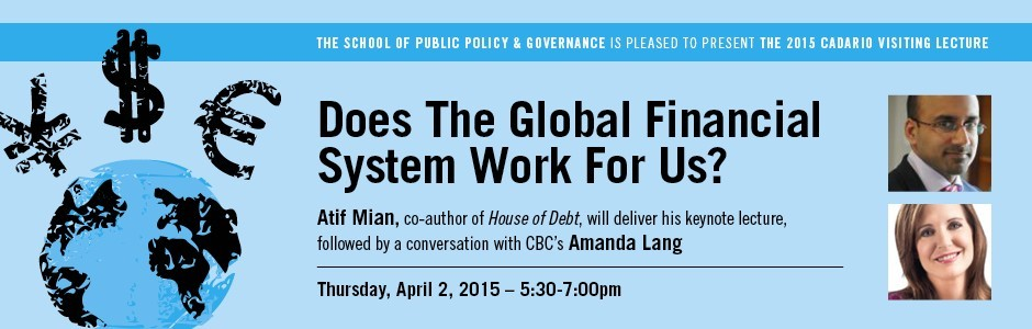 2015 Cadario Lecture: Does The Global Financial System Work For Us?