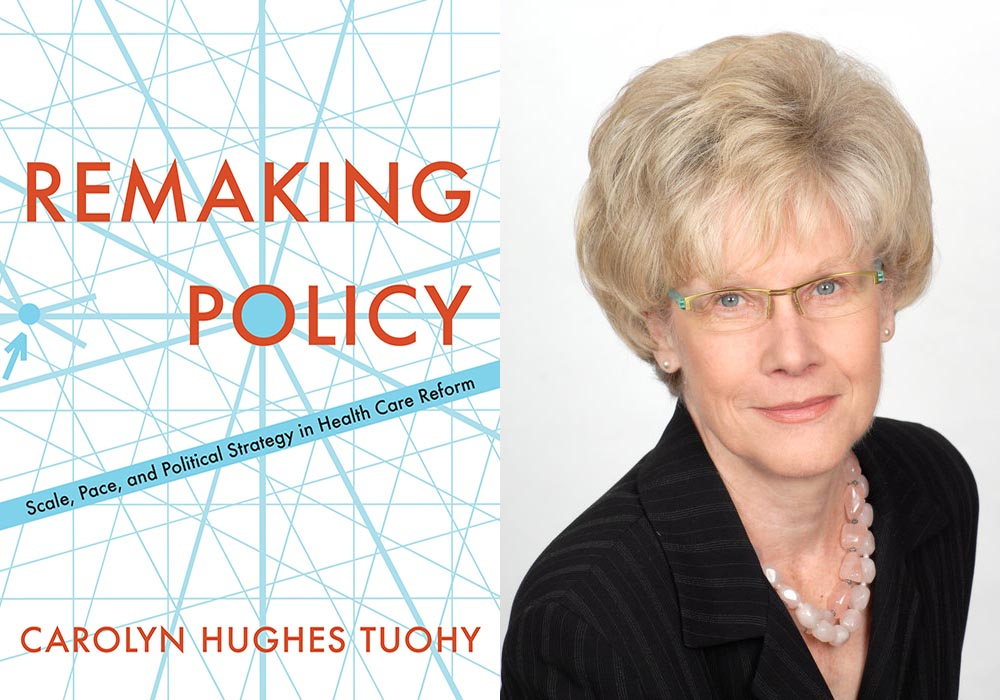 Remaking Policy and Carolyn Tuohy