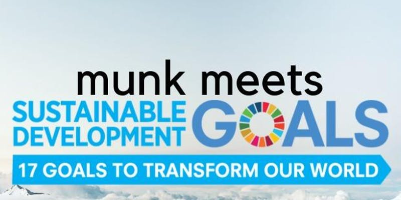 Munk meets sustainable goals