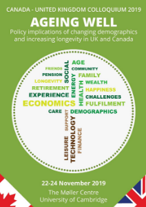 2019 – Ageing Well: Policy implications of changing demographics and increasing longevity in UK and Canada