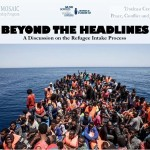 Beyond the Headlines: A Panel Discussion on the Refugee Intake Process Poster