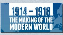 Feature image with the title: 1914-1918 The Making of the Modern World