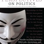 """Cover of """"E-Bandits in Global Activism: WikiLeaks, Anonymous, and the Politics of No One"""" - Showing famous Anonymous mask"""