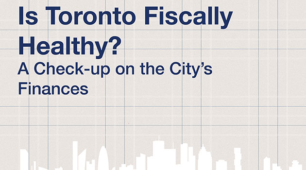Is Toronto Fiscally Healthy? IMFG releases paper on the City's finances
