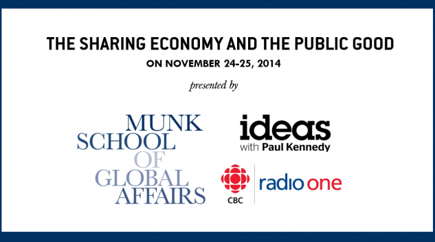 CBC IDEAS: THE SHARING ECONOMY AND THE PUBLIC GOOD