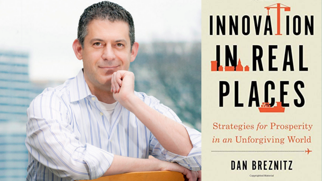 Headshot of Dan Breznitz and cover of his book Innovation in Real Places